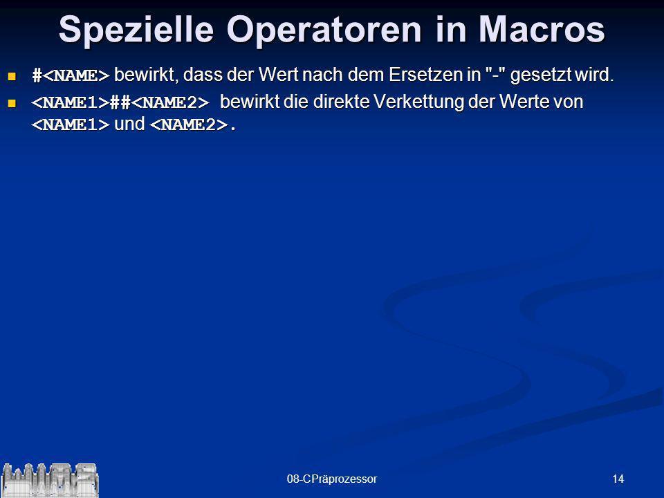 1408-CPräprozessor Spezielle Operatoren in Macros # bewirkt, dass der Wert nach dem Ersetzen in