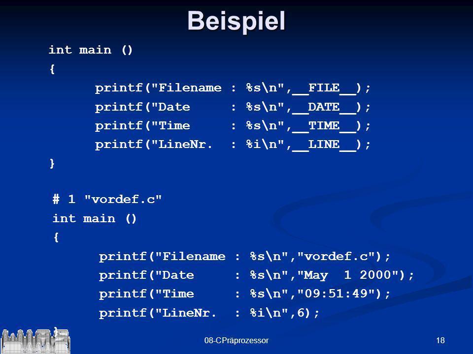 1808-CPräprozessorBeispiel int main () { printf(