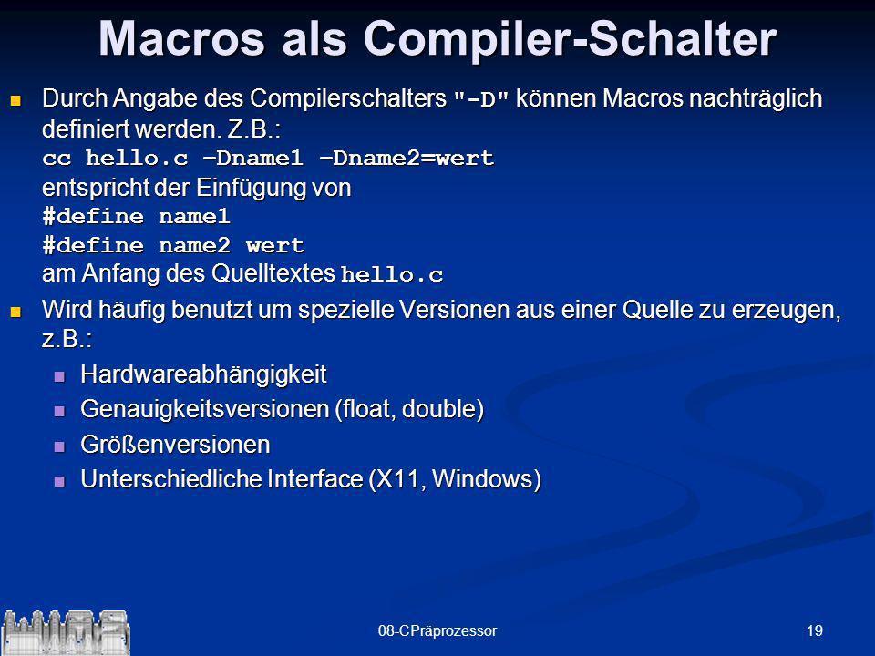 1908-CPräprozessor Macros als Compiler-Schalter Durch Angabe des Compilerschalters