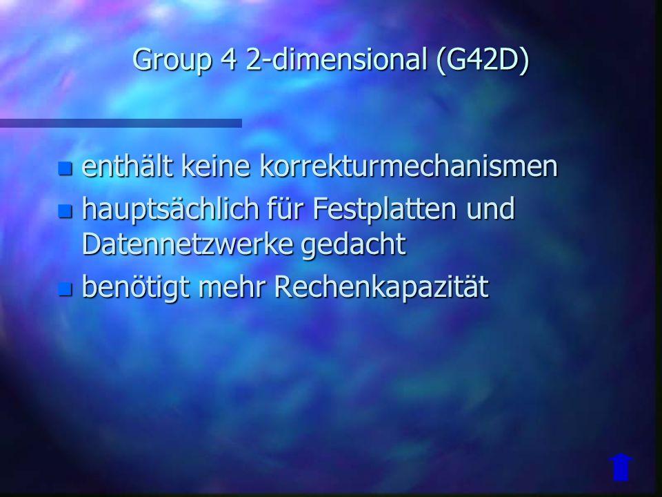 Group 3 2-dimensional (G32D) n Erkennt unterschiede von eine Zeile zur nächsten n K-Faktor verhindert Fehler 2 k 4