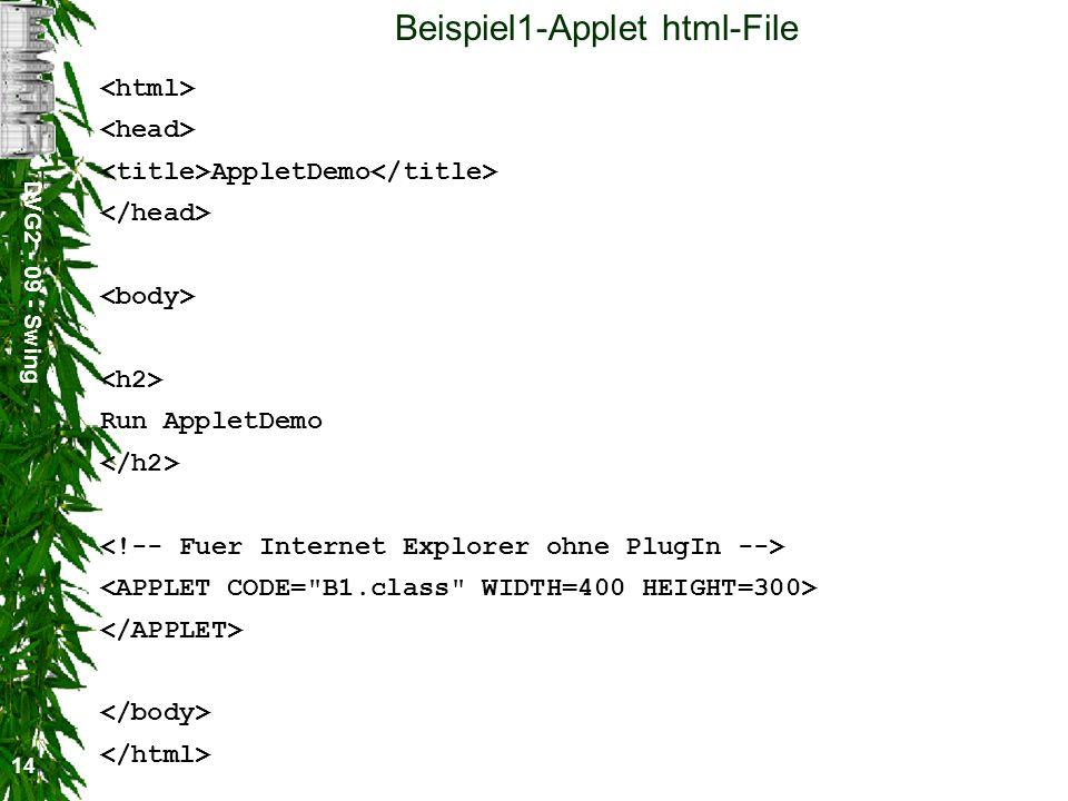 DVG2 - 09 - Swing 14 Beispiel1-Applet html-File AppletDemo Run AppletDemo