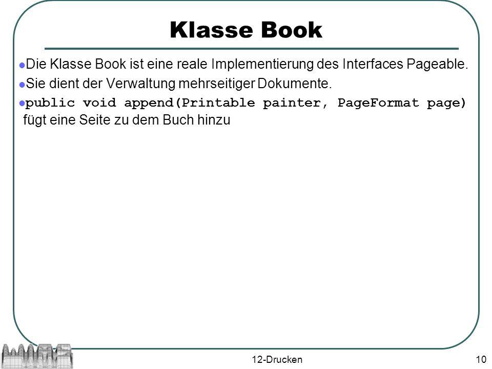 12-Drucken10 Klasse Book Die Klasse Book ist eine reale Implementierung des Interfaces Pageable.