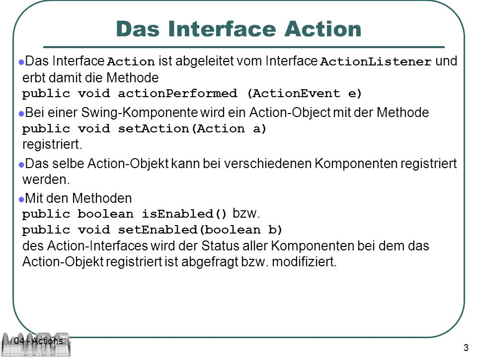 04 - Actions 4 Die Methoden public Object getValue(String key) bzw.