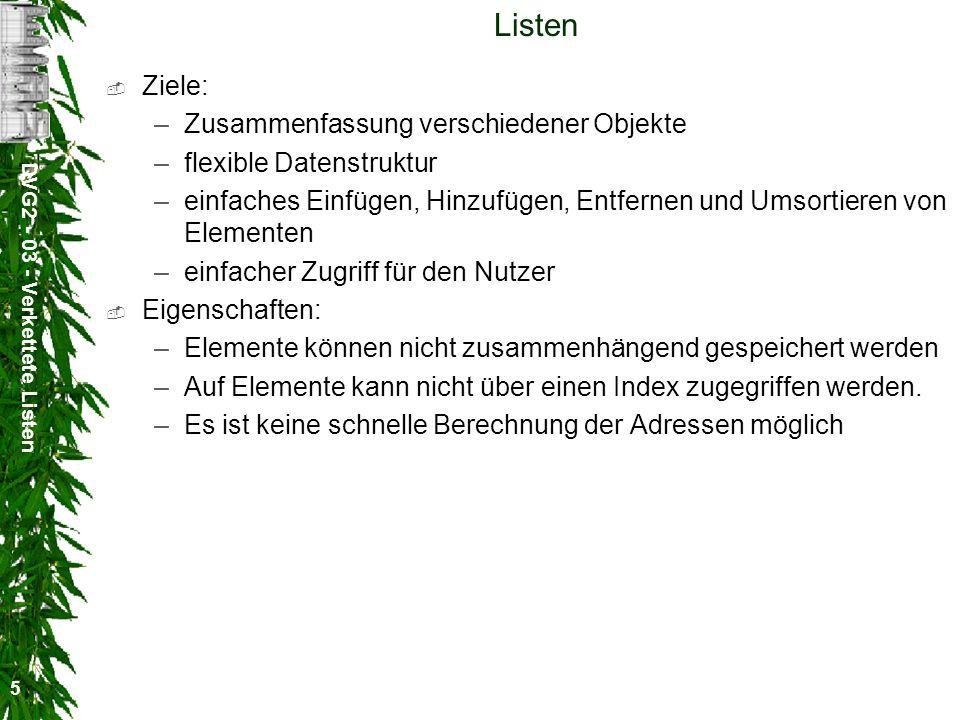 DVG2 - 03 - Verkettete Listen 26 Entfernen von Listenelementen nextDaten nextDaten nextDaten nextDaten nullDaten first actual last