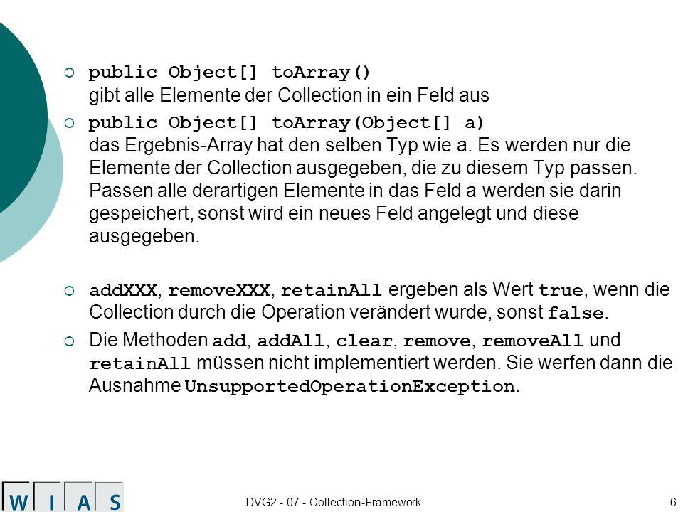 DVG2 - 07 - Collection-Framework17 Neue Methoden im Interface List public void add (int index, Object element) Hinzufügen eines Elements an der Position index.