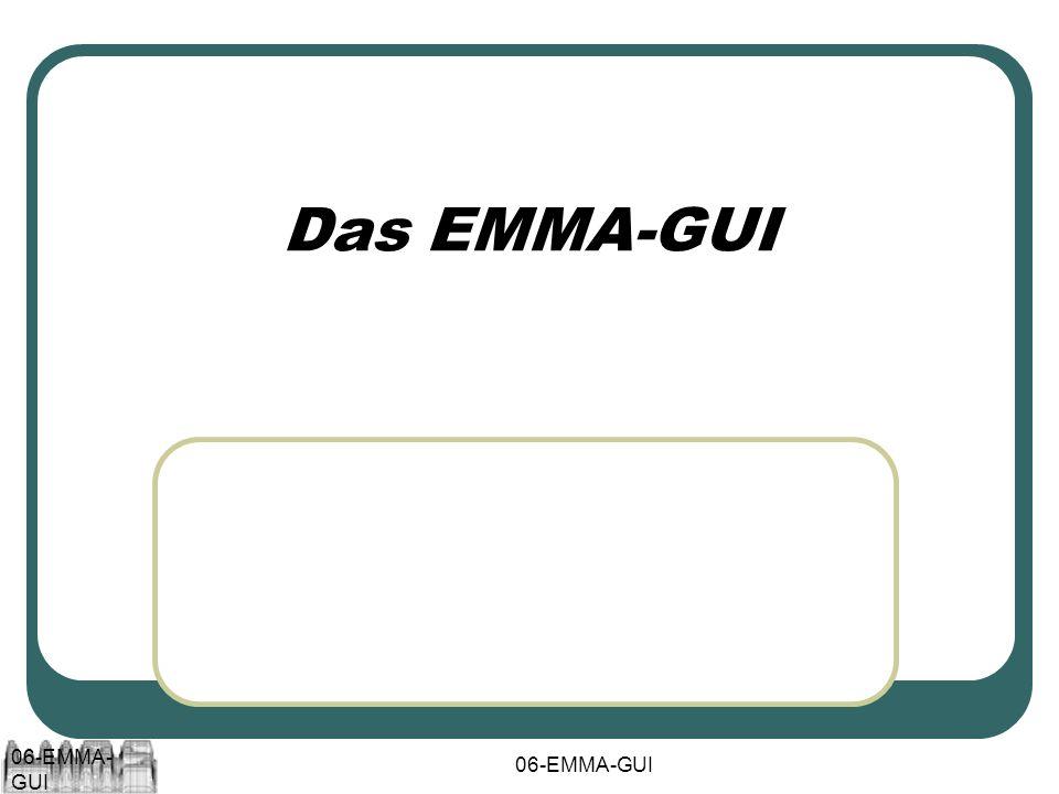 06-EMMA-GUI Das EMMA-GUI