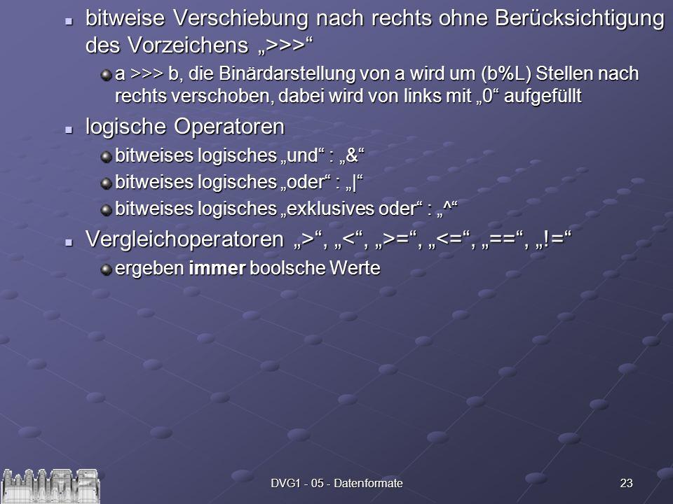 23DVG1 - 05 - Datenformate bitweise Verschiebung nach rechts ohne Berücksichtigung des Vorzeichens >>> bitweise Verschiebung nach rechts ohne Berücksi