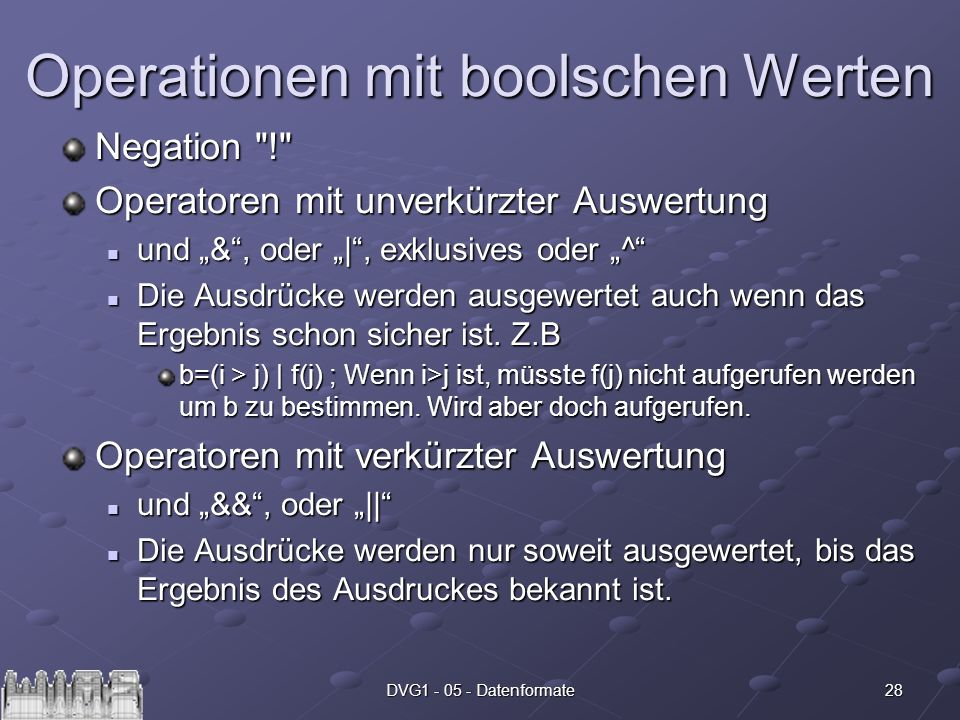 28DVG1 - 05 - Datenformate Operationen mit boolschen Werten Negation