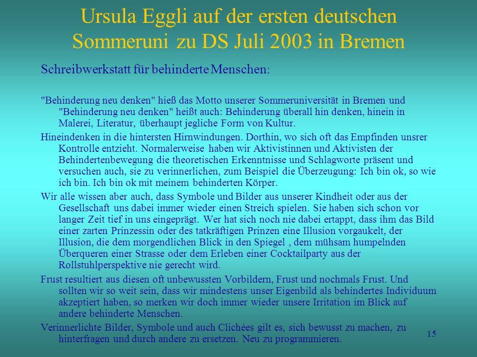 15 Ursula Eggli auf der ersten deutschen Sommeruni zu DS Juli 2003 in Bremen Schreibwerkstatt für behinderte Menschen :