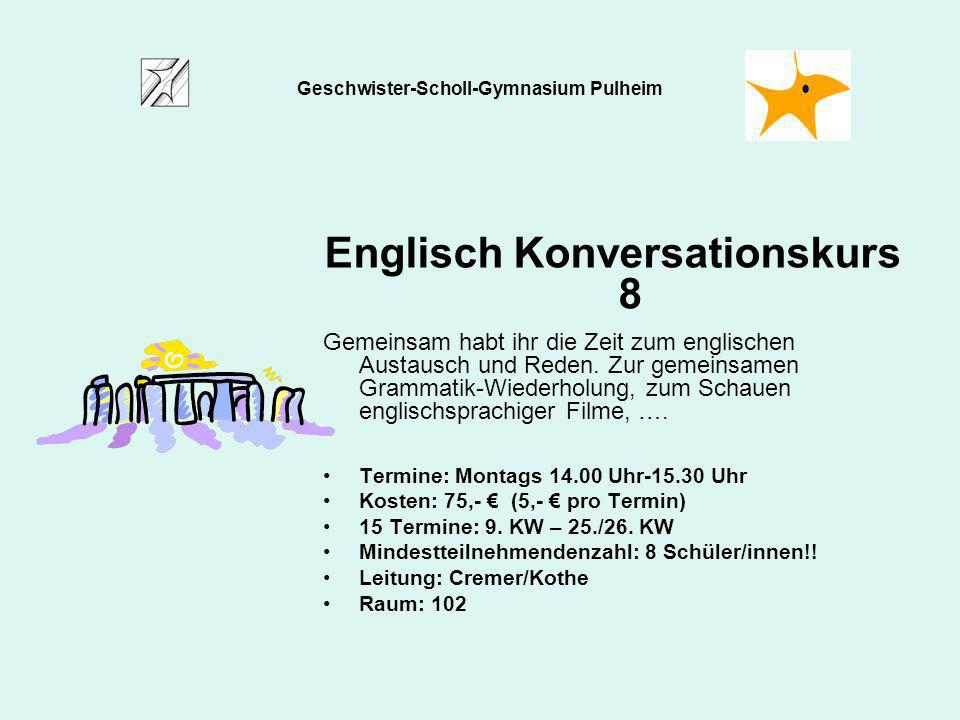 Englisch Konversationskurs 8 Gemeinsam habt ihr die Zeit zum englischen Austausch und Reden. Zur gemeinsamen Grammatik-Wiederholung, zum Schauen engli