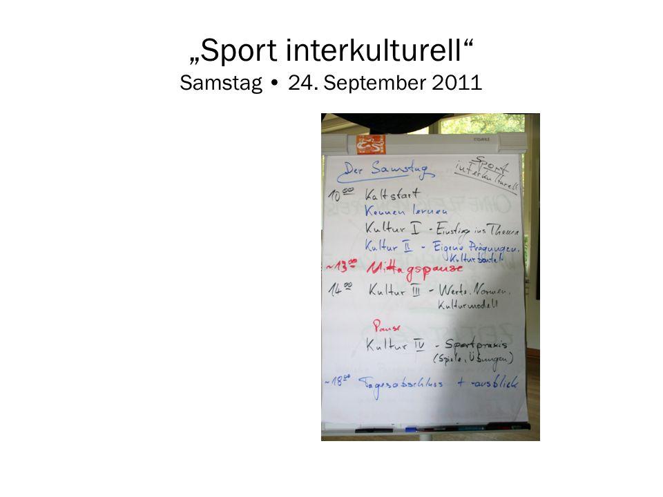 Sport interkulturell Samstag 24. September 2011