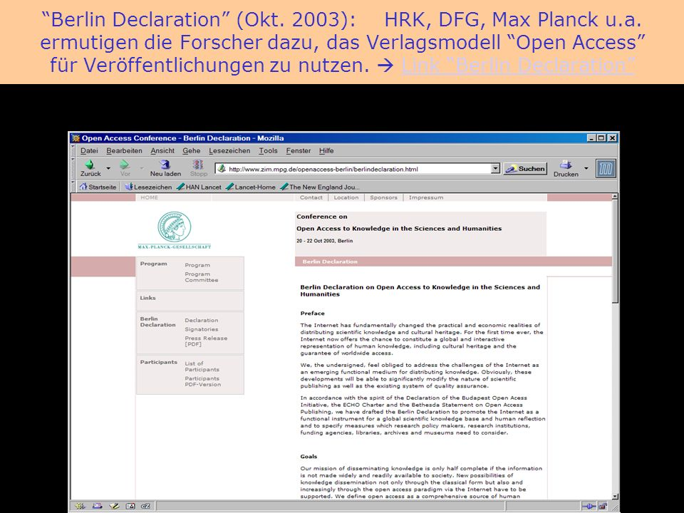 BioMed Central Berlin Declaration (Okt.2003): HRK, DFG, Max Planck u.a.