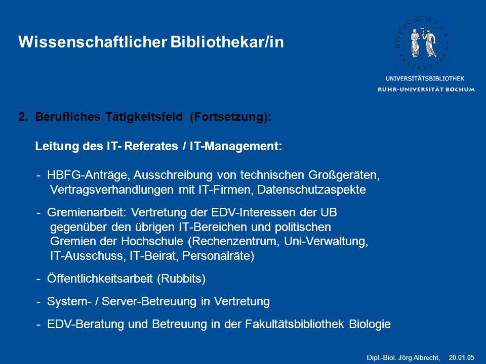 3 Wissenschaftlicher Bibliothekar/in 2.