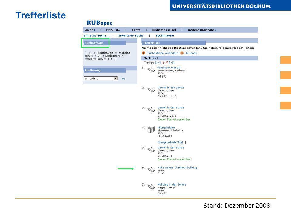 Stand: Dezember 2008 Trefferliste