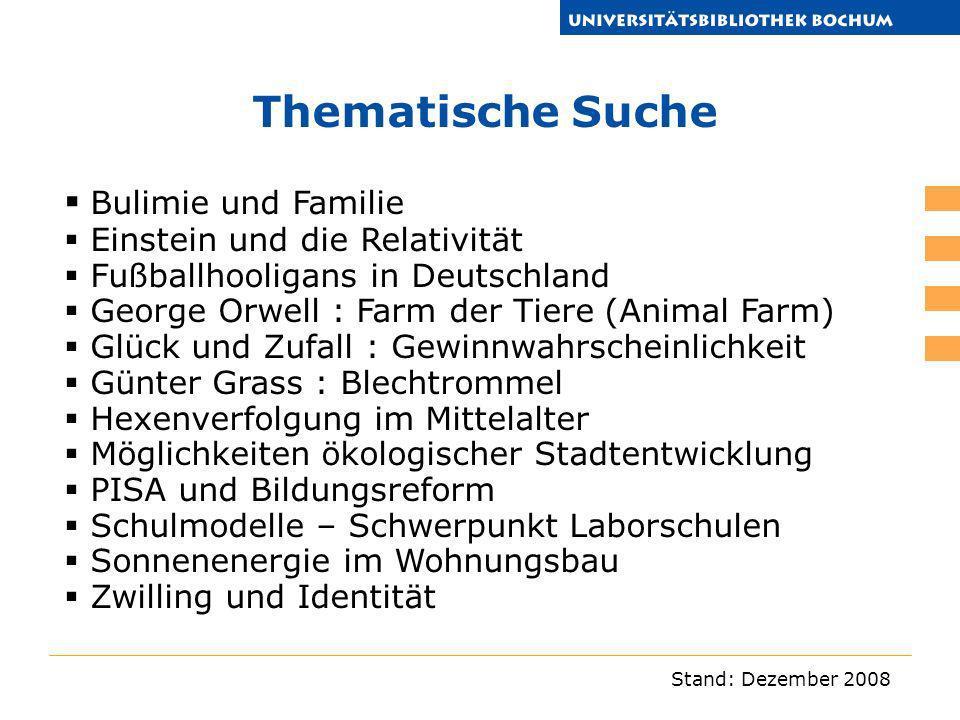 Stand: Dezember 2008 Thematische Suche Bulimie und Familie Einstein und die Relativität Fußballhooligans in Deutschland George Orwell : Farm der Tiere
