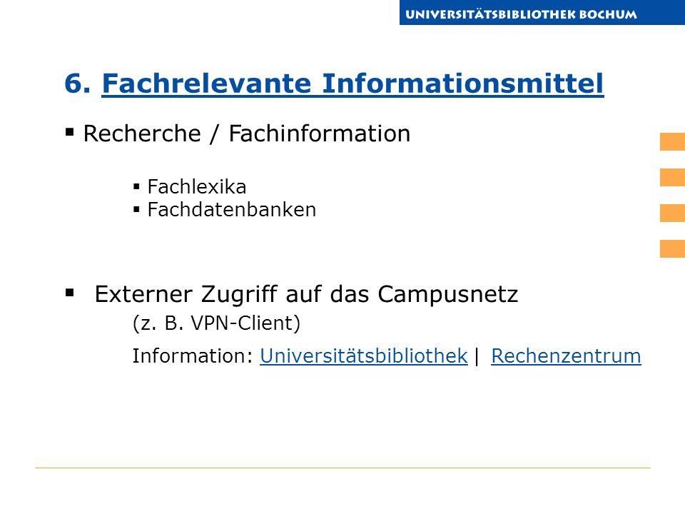 Recherche / Fachinformation Fachlexika Fachdatenbanken Externer Zugriff auf das Campusnetz (z. B. VPN-Client) Information: Universitätsbibliothek | Re