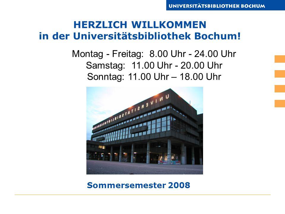 HERZLICH WILLKOMMEN in der Universitätsbibliothek Bochum.