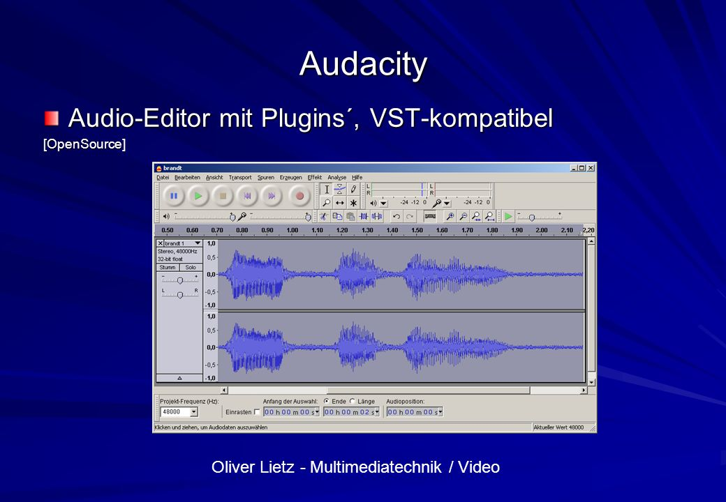 Oliver Lietz - Multimediatechnik / Video Audacity Audio-Editor mit Plugins´, VST-kompatibel [OpenSource]