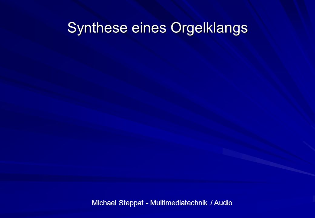 Michael Steppat - Multimediatechnik / Audio Synthese eines Bass-Klangs
