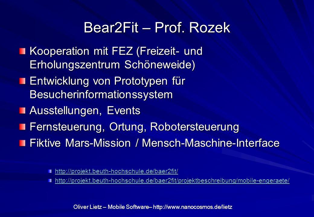Oliver Lietz – Mobile Software– http://www.nanocosmos.de/lietz Bear2Fit – Prof.