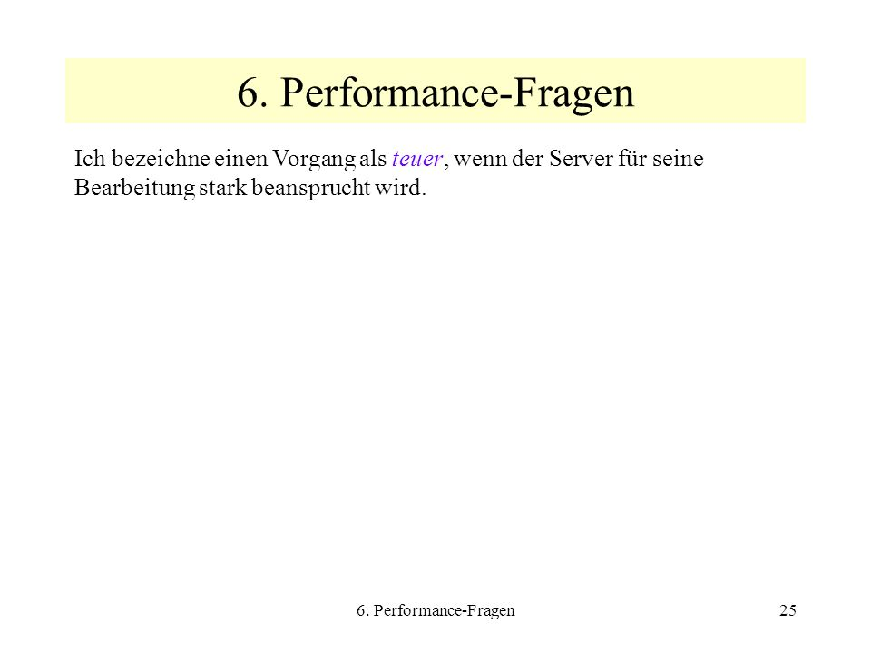 6. Performance-Fragen25 6.