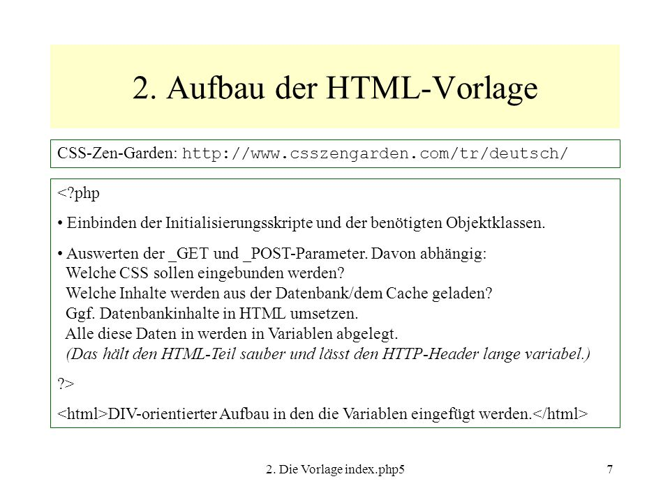 2.Die Vorlage index.php58 <?php require_once $_SERVER[ DOCUMENT_ROOT ].