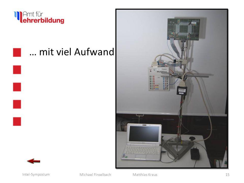 Michael Finselbach Intel-Symposium … oder weniger: Doppelampel Doppelampel 16 Lichtsensor LEDs Taster Matthias Kraus