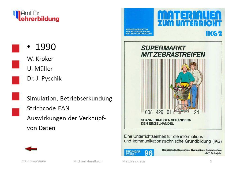 Michael Finselbach Intel-Symposium 1990 W.Kroker Dr.