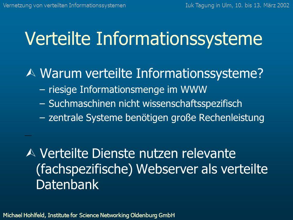 Verteilte Informationssysteme Ù Warum verteilte Informationssysteme.
