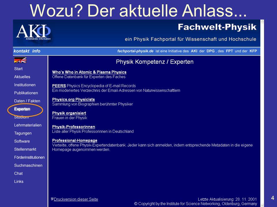 Physiker Tagung Fachvortrag AKI 101.5 Leipzig, 22. März 2002 4 Wozu? Der aktuelle Anlass...