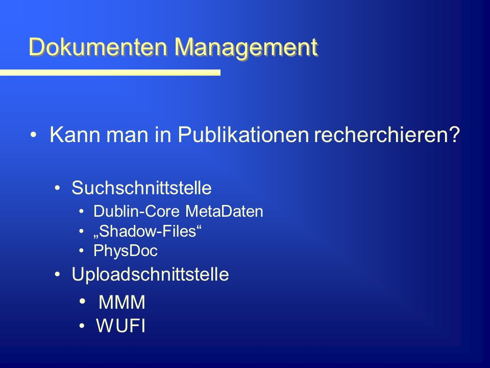 Dokumenten Management Kann man in Publikationen recherchieren.