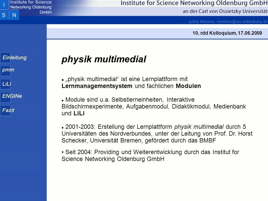 Einleitung pmm LiLi ENGINe Fazit Die Startseite von pmm ist erreichbar unter: www.physik-multimedial.de www.physik-multimedial.de Der Zugang ist kostenlos.