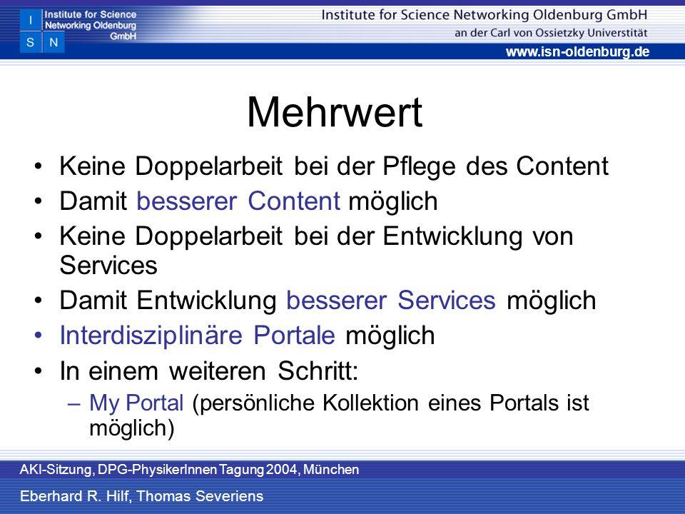 www.isn-oldenburg.de AKI-Sitzung, DPG-PhysikerInnen Tagung 2004, München Eberhard R.