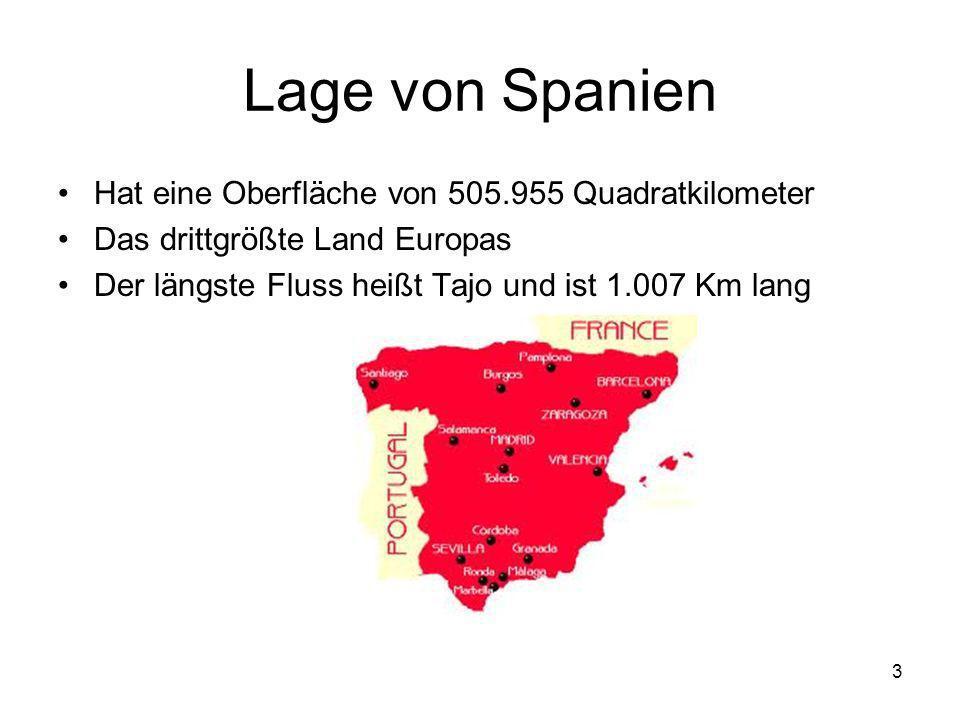 3 Lage von Spanien Hat eine Oberfläche von 505.955 Quadratkilometer Das drittgrößte Land Europas Der längste Fluss heißt Tajo und ist 1.007 Km lang