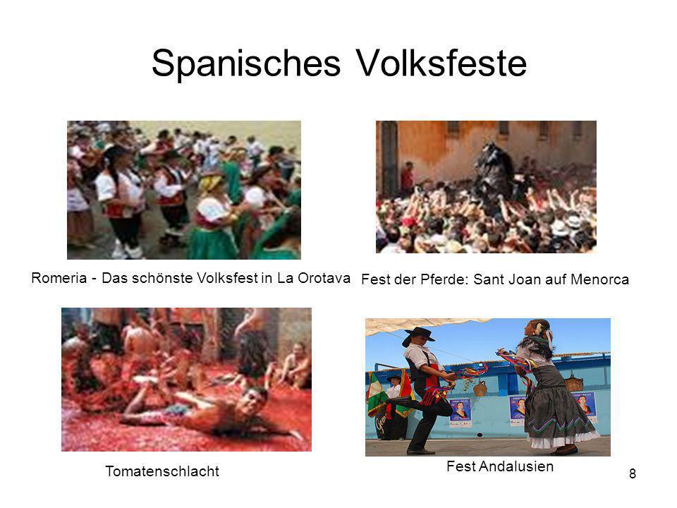 8 Spanisches Volksfeste Fest Andalusien Tomatenschlacht Fest der Pferde: Sant Joan auf Menorca Romeria - Das schönste Volksfest in La Orotava
