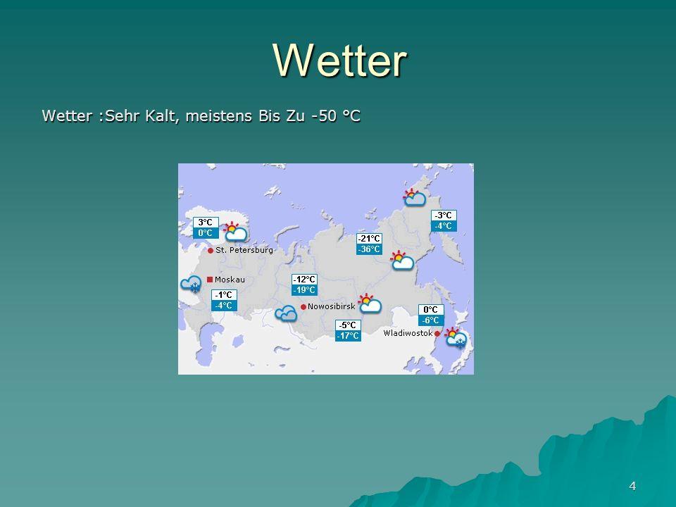 4 Wetter Wetter :Sehr Kalt, meistens Bis Zu -50 °C
