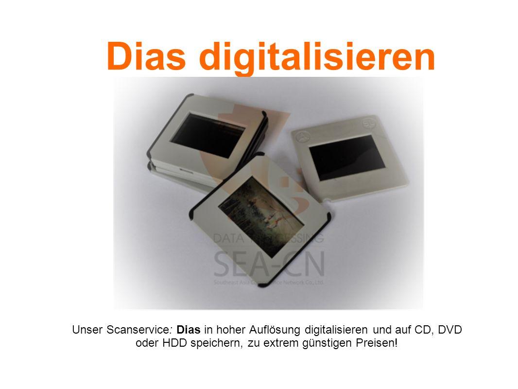 Dias digitalisieren Unser Scanservice: Dias in hoher Auflösung digitalisieren und auf CD, DVD oder HDD speichern, zu extrem günstigen Preisen!