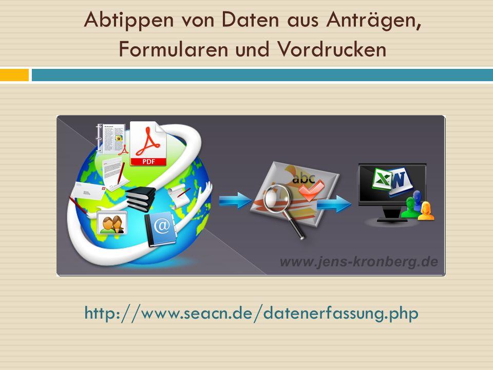 Abtippen von Daten aus Anträgen, Formularen und Vordrucken http://www.seacn.de/datenerfassung.php