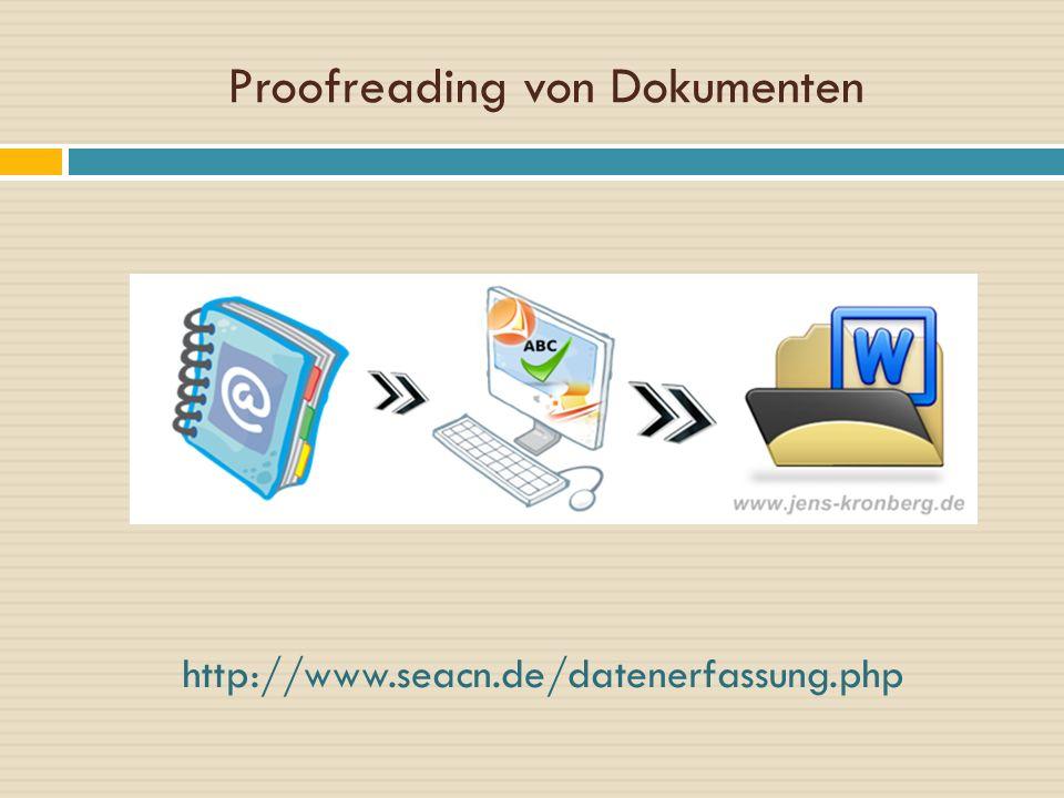 Proofreading von Dokumenten http://www.seacn.de/datenerfassung.php