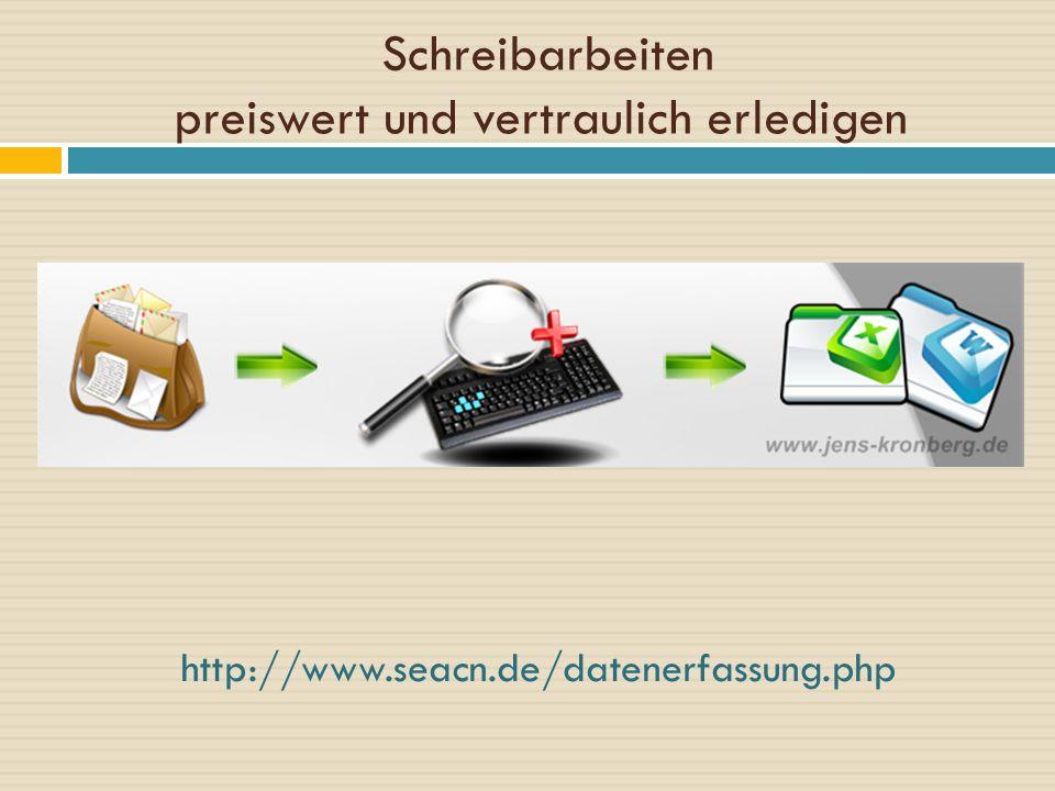 Schreibarbeiten preiswert und vertraulich erledigen http://www.seacn.de/datenerfassung.php