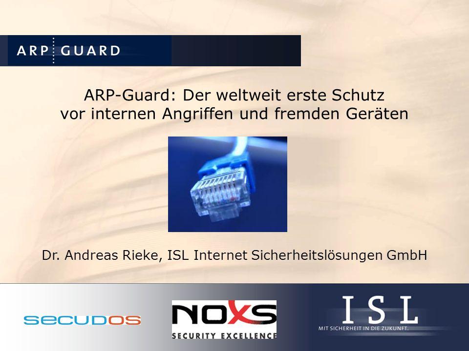 ARP-Guard: Referenzen Printmedien: – ntz – LANline – Linux-Magazin – deutsches Fernsehen – – c`t – Heise Security – iX Messen: – Systems 2003 – Infosecurity 2003 (Holland) – Systems 2004 – Cebit 2005 – Orbit IEX (Basel) – Systems 2005