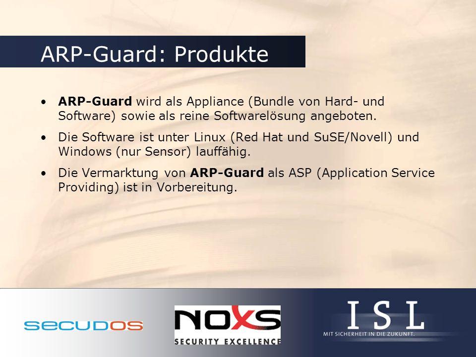 ARP-Guard: Produkte ARP-Guard wird als Appliance (Bundle von Hard- und Software) sowie als reine Softwarelösung angeboten. Die Software ist unter Linu
