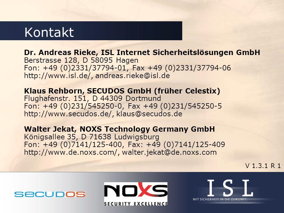 Kontakt Dr. Andreas Rieke, ISL Internet Sicherheitslösungen GmbH Berstrasse 128, D 58095 Hagen Fon: +49 (0)2331/37794-01, Fax +49 (0)2331/37794-06 htt