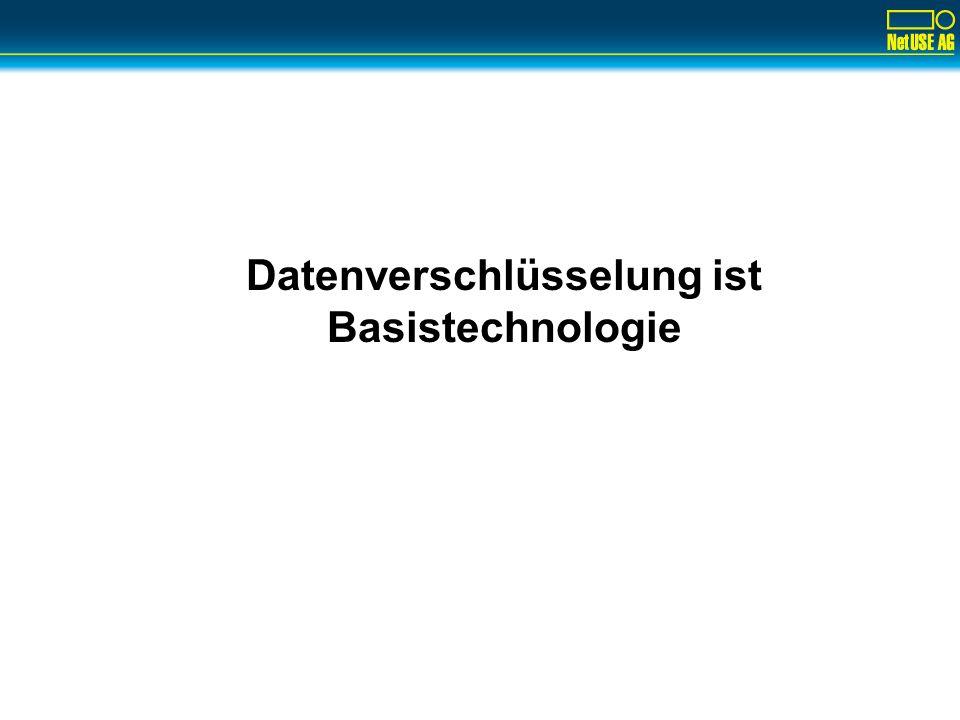 Datenverschlüsselung ist Basistechnologie