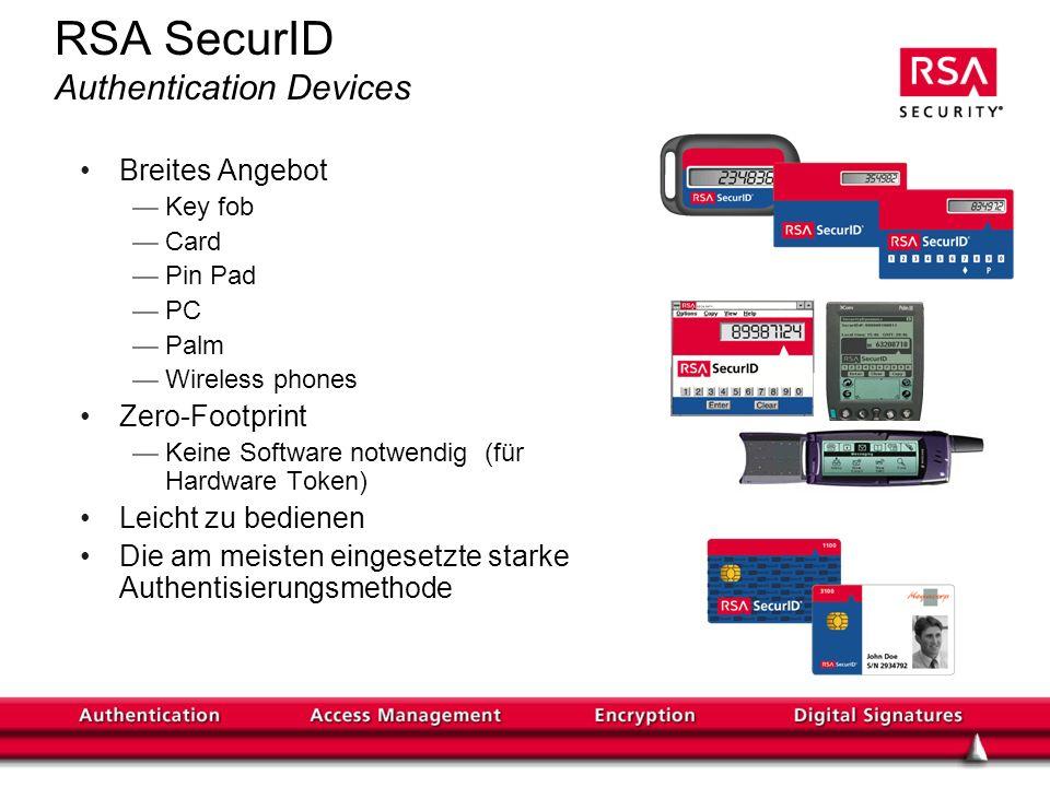 RSA SecurID Authentication Devices Breites Angebot Key fob Card Pin Pad PC Palm Wireless phones Zero-Footprint Keine Software notwendig (für Hardware