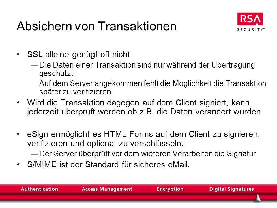 Absichern von Transaktionen SSL alleine genügt oft nicht Die Daten einer Transaktion sind nur während der Übertragung geschützt. Auf dem Server angeko