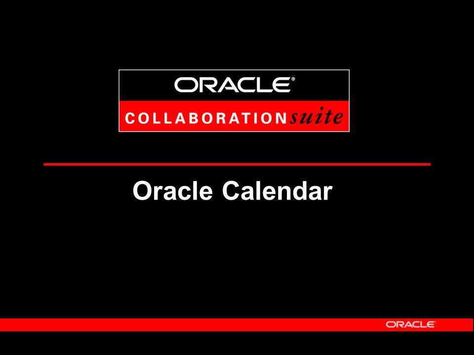 Oracle Collaboration Suite: Vertraute Benutzeroberfläche Sie nutzen was Sie kennen, können, mögen...