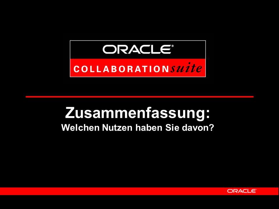 Nutzen von Oracle Wireless Rund-um-die-Uhr-Zugang des Mitarbeiters zu allen wichtigen Informationen - Erhöhung der Arbeitsproduktivität - Reduzierung des Aufwandes zur Informationsrecherche Unterstützung bedarfsgerechter Nutzung von Endgeräten für verschiedene Benutzergruppen Einbindung in zentrales Betriebskonzept - Reduzierung der Kosten für Hardware, Wartung und Betrieb - Vereinfachung der Administration