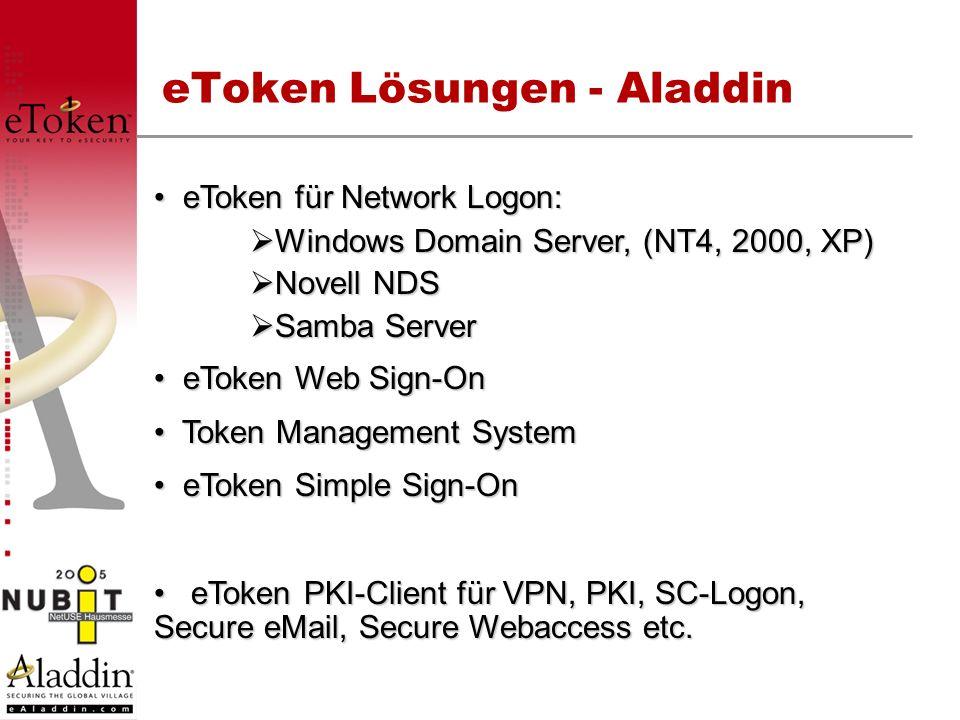 eToken Lösungen - Aladdin eToken für Network Logon: eToken für Network Logon: Windows Domain Server, (NT4, 2000, XP) Windows Domain Server, (NT4, 2000