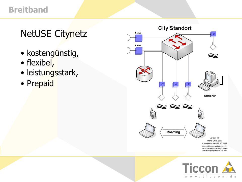 Breitband NetUSE Citynetz kostengünstig, flexibel, leistungsstark, Prepaid
